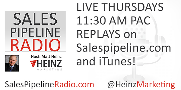 Sales Pipeline Radio with Matt Heinz