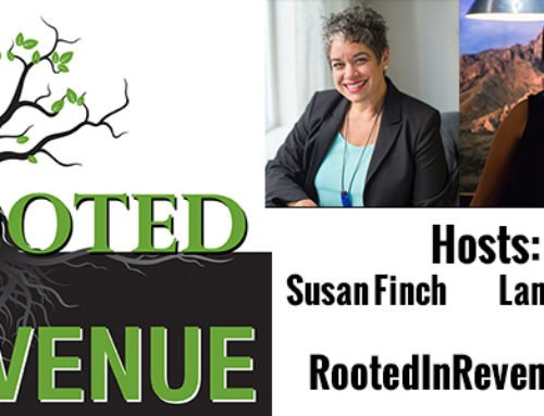 Rooted in Revenue with Susan Finch & Lany Sullivan