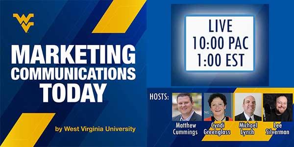 WVU Marketing Communications Today from West Virginia University