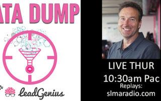Data Dump with host Mark Godley, CEO LeadGenius