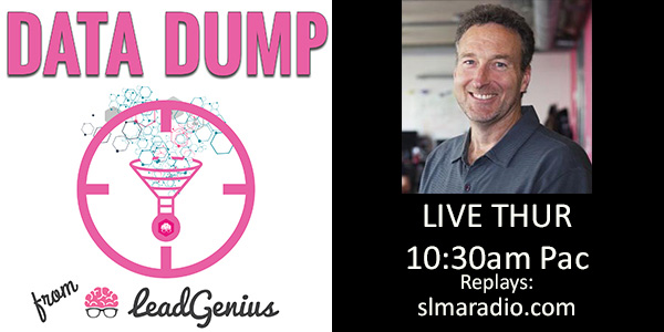 Data Dump with host Mark Godley, CEO LeadGenius