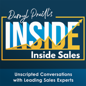 INSIDE Inside Sales hosted by Darryl Praill