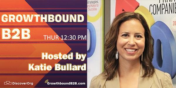 DiscoverOrg's Katie Bullard hosts GrowthboundB2B