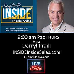 Darryl Praill hosts INSIDE Inside Sales Thursdays at 9am