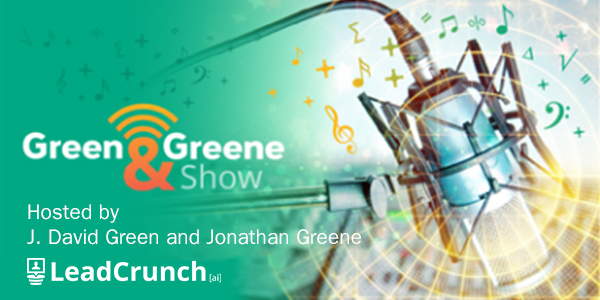 The Green and Greene Show Host: J. David Green and Jonathan Greene