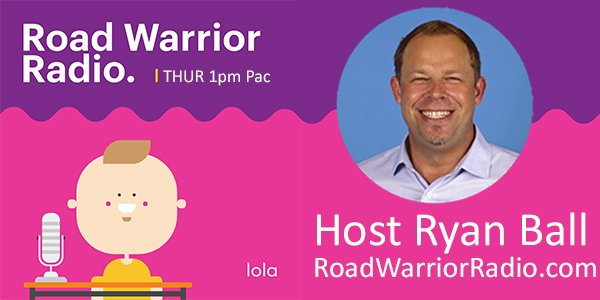 Road Warrior Radio by Lola.com hosted by Ryan Ball