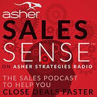 ASHER SALES SENSE Podcast