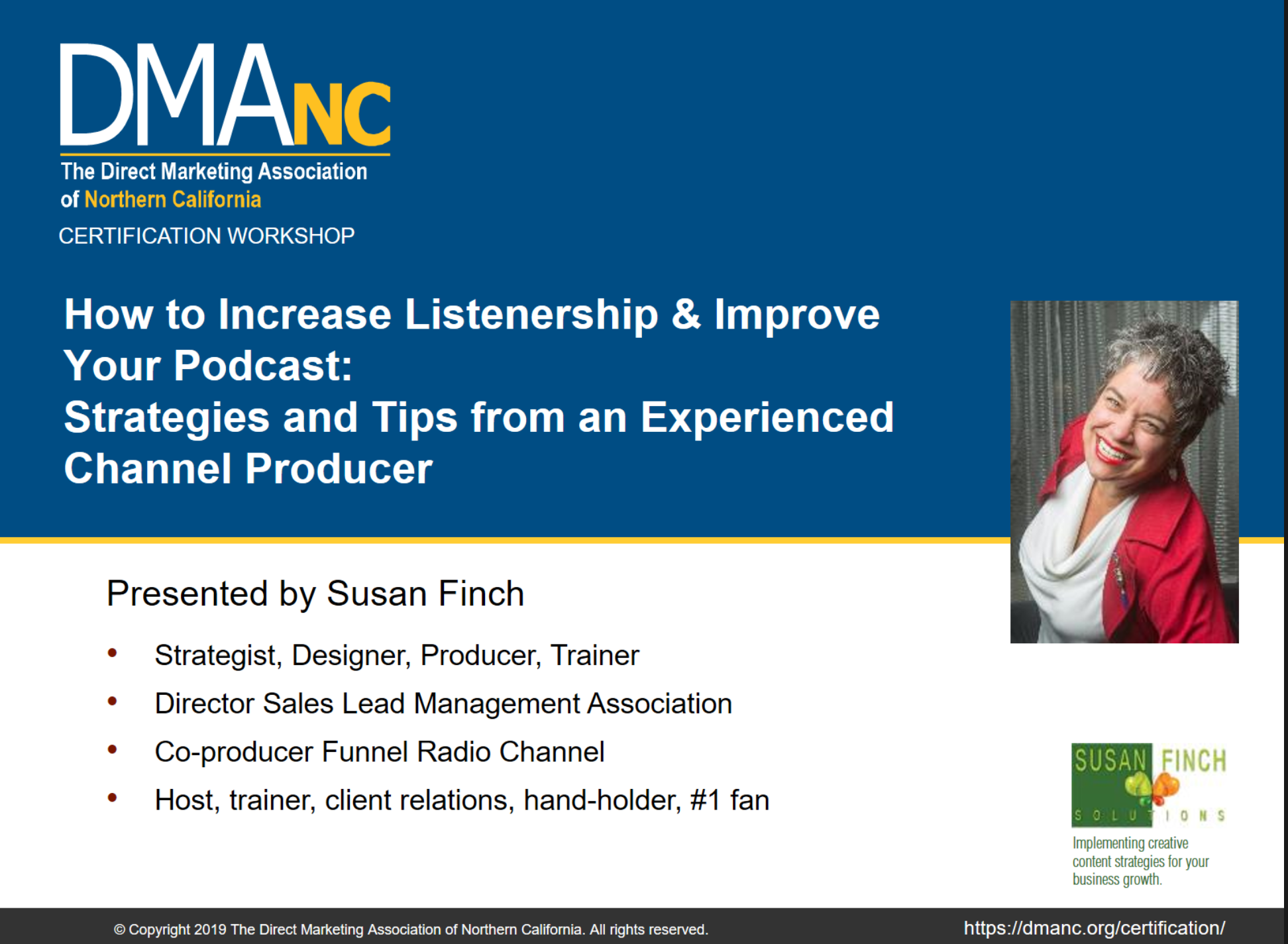 Podcast courses by Susan Finch from the DMANC